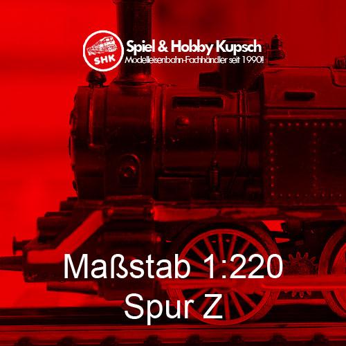 Maßstab 1:220 - Spur Z